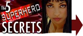 5 superhuman secrets