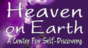 Heaven on Earth - a center for self-discovery