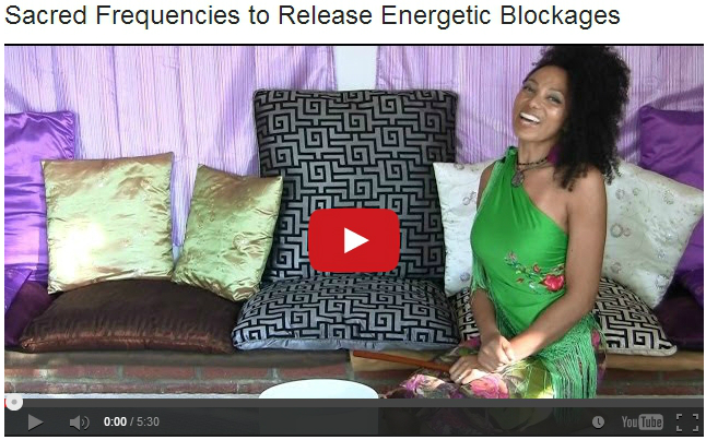 Sacred Frequencies to Release Energetic Blockages