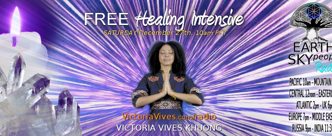 Free HEALING INTENSIVE with Victoria Vives Khuong
