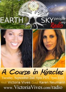 a course in miracles with Victoria Vives and Karen Neumann