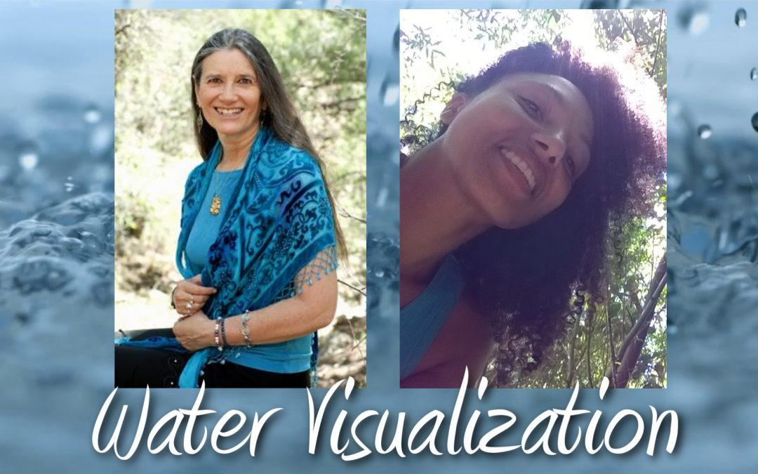 VISUALIZATION: Water Transfiguration Ceremony with SANDRA INGERMAN