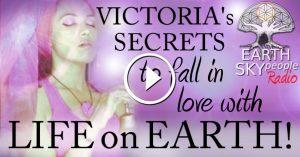 Victoria's Secrets to fall in love with life on Earth