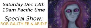 Aridif and Rob Gauthier