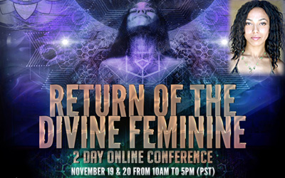 Return of the Divine Feminine ONLINE CONFERENCE