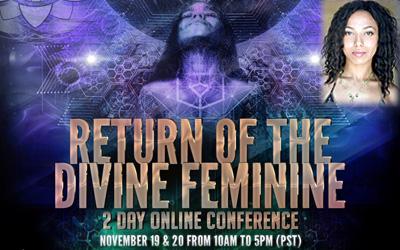 Return of the Divine Feminine ONLINE CONFERENCE