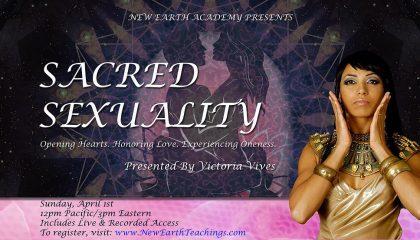 Sacred Sexuality w/ Victoria Vives ONLINE Workshop