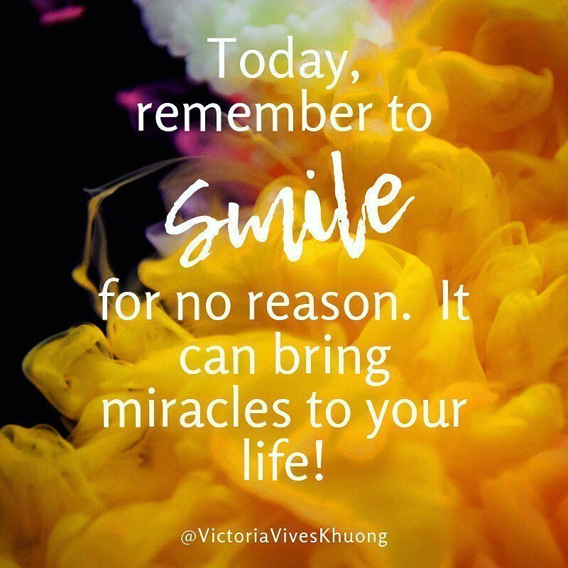 Smile can bring miracles to your life - Victoria Vives