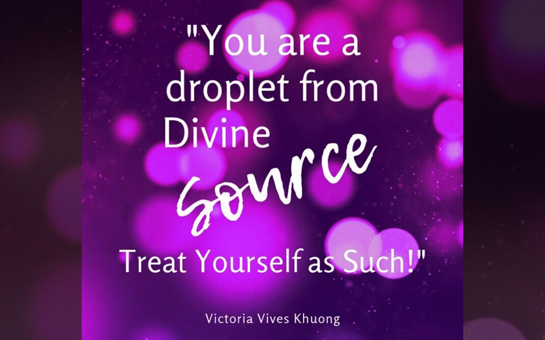 You Are a Droplet from Divine Source