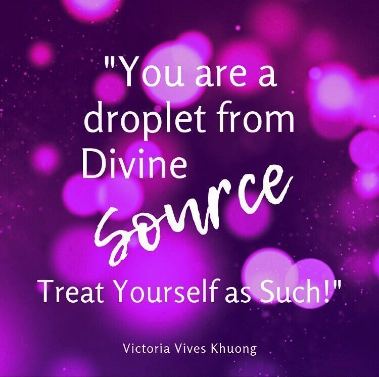 You are a droplet from Divine Source. You are Divine Source