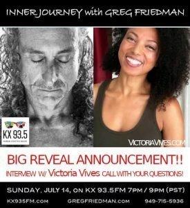 Victoria Vives - Inner Journey with Greg Friedman