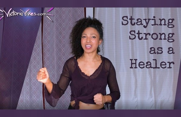Victoria Vives - Staying Strong as a Healer