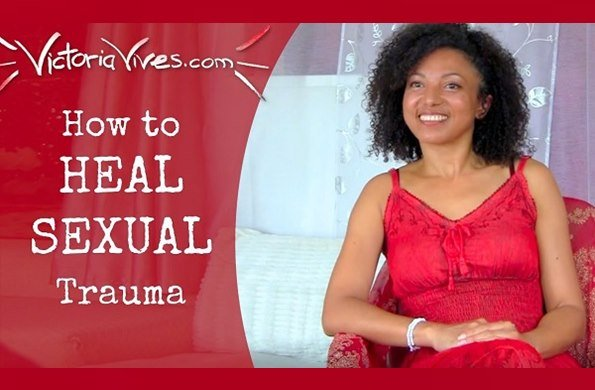 Victoria Vives - How to Heal Sexual Trauma