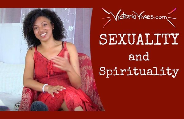 Victoria Vives - Sexuality and Spirituality