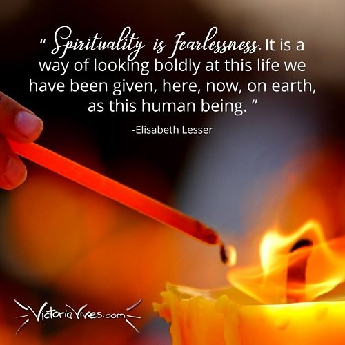 Victoria Vives - Spirituality is Fearlessness