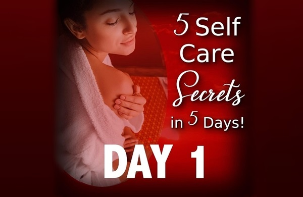 5 Self-Care Secrets - DAY 1