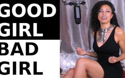 BAD GIRL, GOOD GIRL ~ Lilith & Eve | Women's Divine Sexuality