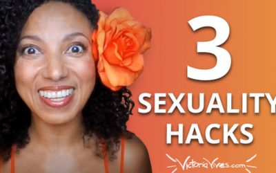 3 Sexuality Hacks for Busy Women